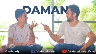 BADE MIYA CHHOTE MIYA EP 4 | DAMAN | DUDE SERIOUSLY