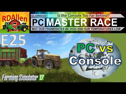 PC vs Console FS17 Drumard Farm E25 - Is the Console Too Far Behind?