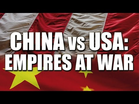 BBC Documentary   China vs USA   -  Empires at war