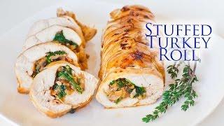 Stuffed Turkey Roll - Thanksgiving Menu