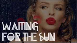Kylie Minogue - Waiting 4 The Sun