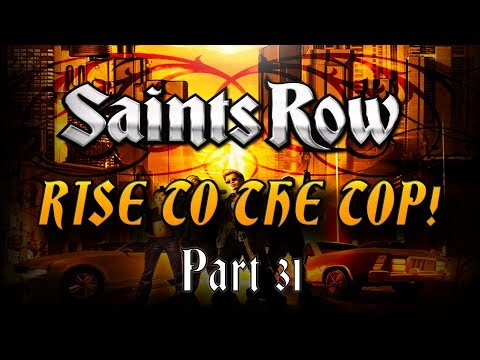 It's Always Something... Saint's Row: RISE TO THE TOP - LIVE! Let's Play / Walkthrough Part 31