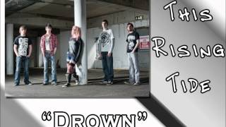This Rising Tide - Drown