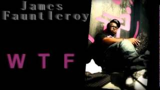 Watch James Fauntleroy Wtf video