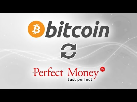 Bitcoin To Perfect Money Conversion. The Best Electronic Currency Exchange Experience.