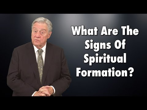 What Are The Signs Of Spiritual Formation?