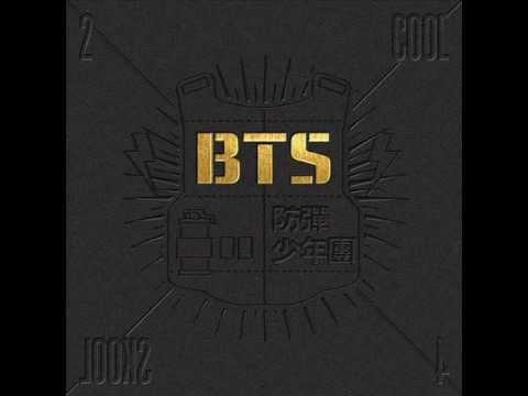 BTS (방탄소년단) - We Are Bulletproof Pt.2 (2 COOL 4 SKOOL) (Audio)