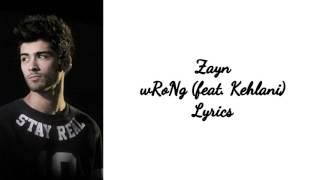 Zayn - wRoNg ft. Kehlani (1 Hour) Loop + Lyrics
