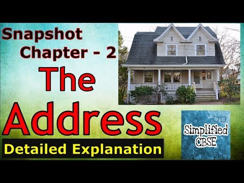 The Address | Class 11 | Snapshot | Chapter 2 | Detailed Explanation