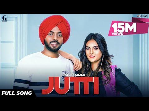 jutti-:-satbir-aujla-(official-song)-rav-dhillon-|-latest-punjabi-songs-2019-|-geet-mp3