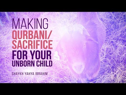 Can I Make Qurban/Sacrifice For My Unborn Child?   Shaykh Yahya Ibrahim   FAITH IQ