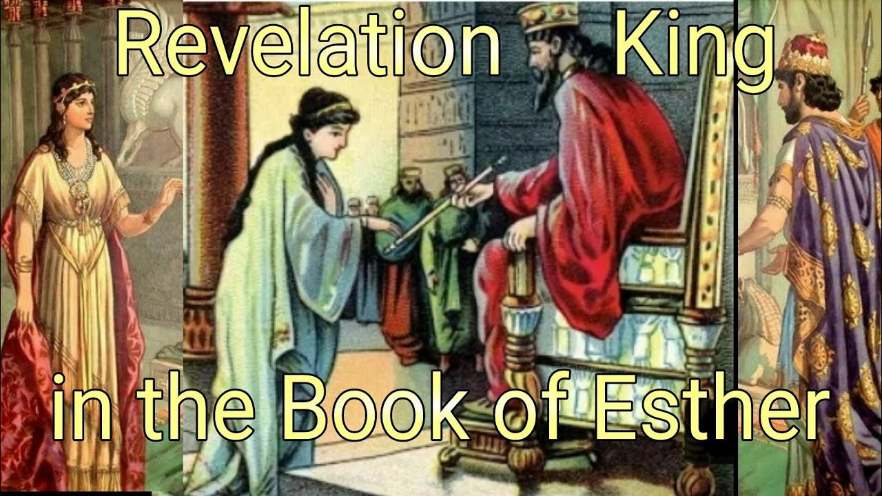 Revelation of the King in the Book of Esther LEELAND JONES 18JAN21