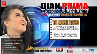DIANA SASTRA LIVE DUKUH JERUK | BREBES | 18 / 6 / 2019 | MALAM