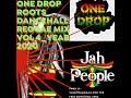 ONE DROP REGGAE ROOTS, CULTURE & DANCEHALL MIX YR_2020_mix by VJ QARTEL