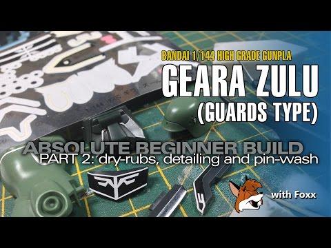 Absolute Beginner Gunpla Building Guide: HGUC Geara Zulu Pt. 2