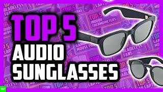 Best Audio Sunglasses in 2020
