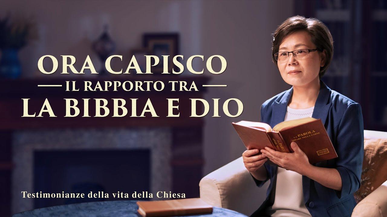 Testimonianza di fede - Ora capisco il rapporto tra la Bibbia e Dio