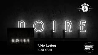 VNV Nation - 03. God Of All [NOIRE]