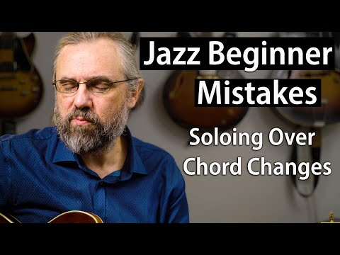 Beginner Mistakes To Avoid: How To Solo Over Chords
