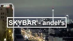 SKYBAR über den Dächern Berlins im Andels Hotel Landsberger Allee
