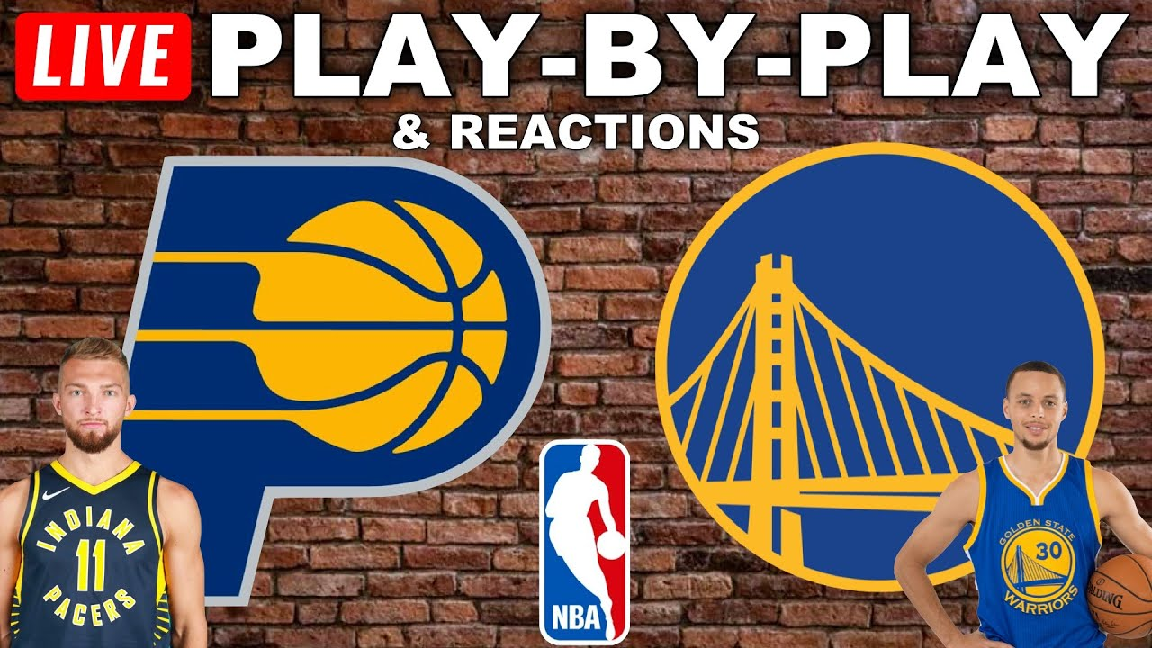 Pacers vs Warriors Live Play-By-Play ...
