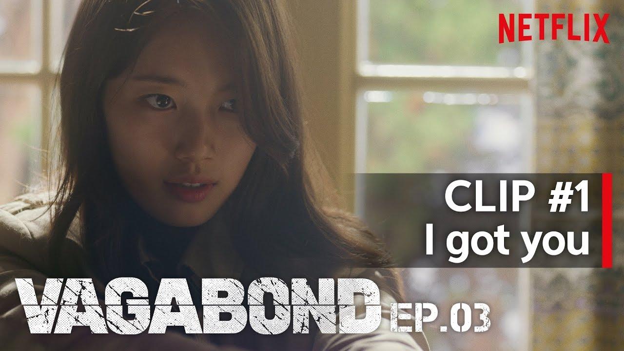 Download I Got You | VAGABOND - EP. 03 #1