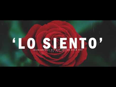 """""""LO SIENTO"""" - GUITAR BOOM BAP RAP BEAT INSTRUMENTAL HIP HOP"""