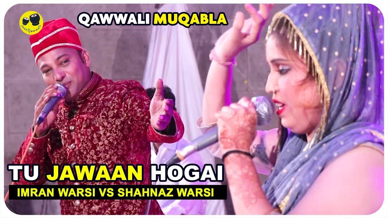 Download Imran Warsi Qawwali | तुझपे दिल मेरा आया तू जवान हो गई क़व्वाली मुकाबला I Just Qawwali 2019