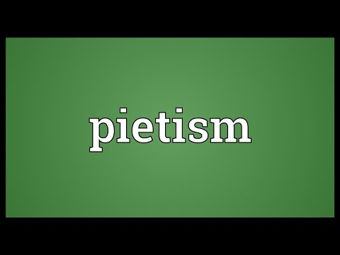 Pietism Meaning