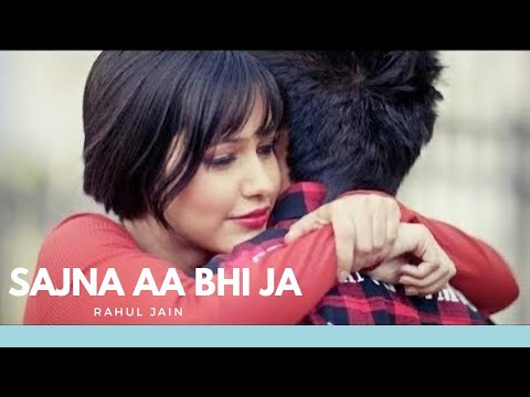 Sajna Aa Bhi Ja (Remix) | Rahul Jain | True Gangster Love Story | Hurtful Remix - Hindi Punjabi Mix