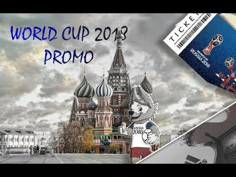 WORLD CUP 2018 ● PROMO || HD