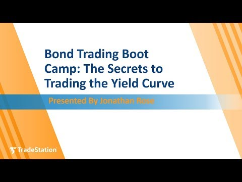 Bond Trading Boot Camp: The Secrets to Trading the Yield Cur