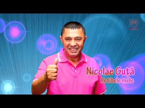 Nicolae Guta - Fetitele mele