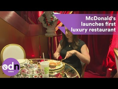 McDonald's launches first luxury restaurant
