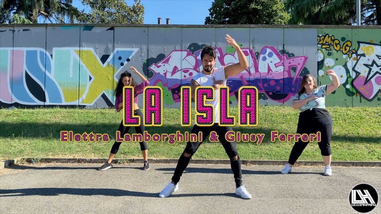 La Isla - Elettra Lamborghini & Giusy Ferreri by Lessier Herrera Zumba