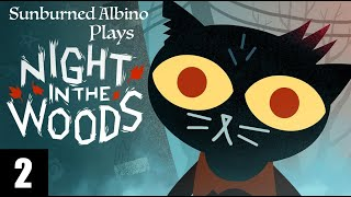 Sunburned Albino Plays Night in the Woods EP 2