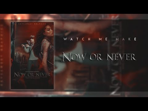WATTPAD SPEED COVER / NOW OR NEVER