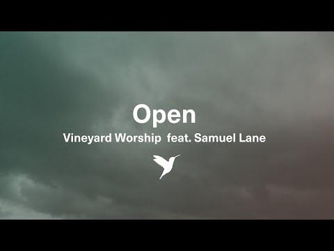 Open (feat. Samuel Lane) Vineyard UK Worship