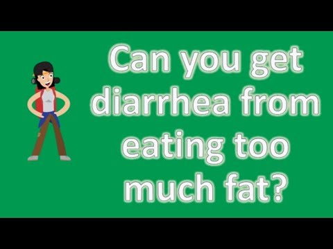 can-you-get-diarrhea-from-eating-too-much-fat-?- -top-and-best-health-channel