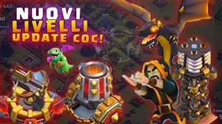 NUOVI LIVELLI TRUPPE e STRUTTURE ! Update CLASH OF CLANS! Sneak PEEK!