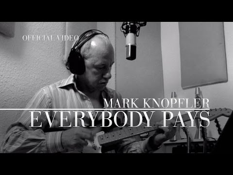 Mark Knopfler - Everybody Pays (Promo Video) OFFICIAL