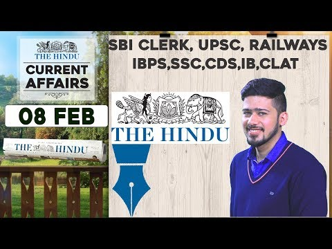 CURRENT AFFAIRS | THE HINDU | 8th February 2018 | SBI CLERK, UPSC,IBPS, RAILWAYS,SSC,CDS,IB