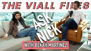 Viall Files Episode 65: Ask Nick - He's A Dick With Bekah Martinez
