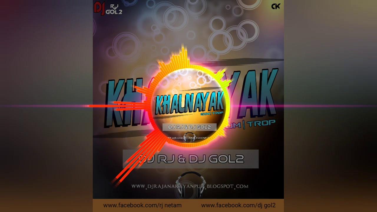 KHALNAYAK - EDM DROP - DJ RJ x DJ GOL2 | DJ BOYS ZONE UT