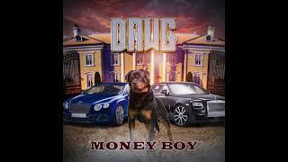 Money Boy - Dawg (Prod. Idea Beatz)