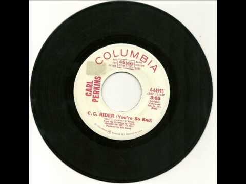 Carl Perkins - C C Rider (You're So Bad) 1971