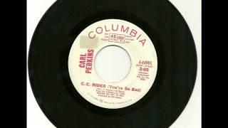 Carl Perkins - C C Rider (Youre So Bad) 1971 YouTube Videos