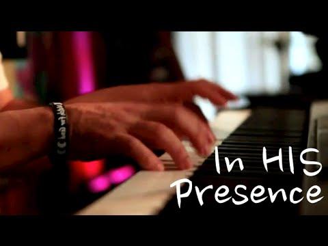 In HIS Presence - Piano Worship Soaking Prophetic Prayer Music - Musica para orar Cristiana