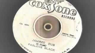 "Pablove ""Pablo"" Black - Jamrec Dub"