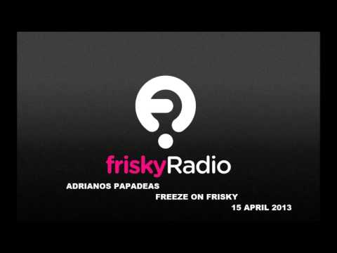 Adrianos Papadeas - FREEZE ON FRISKY
